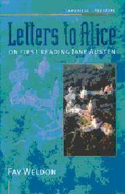 Letters to Alice: On First Reading Jane Austen (Cambridge Literature) by  Fay Weldon - Paperback - from BE INSPIRED and Biblio.com