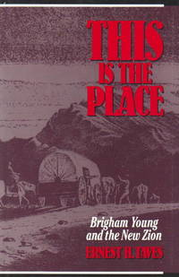 This Is the Place: Brigham Young and the New Zion by  Ernest H Taves - First Edition - 1991-02-01 - from The Bookshelf (SKU: BmBxBh5844)