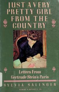 Just a Very Pretty Girl from the Country: Letters from Gertrude Stein's Paris