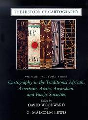 The History of Cartography, (Volume 2, Book 3): Cartography in the Traditional African, American,...