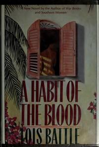 A Habit of the Blood: A Novel