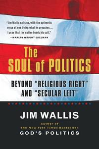 "The Soul of Politics: Beyond ""Religious Right"" and ""Secular Left"