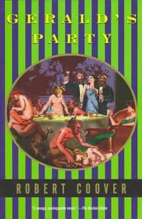 Gerald's Party (Coover, Robert) by Robert Coover - Paperback - 1997-09-25 - from Ergodebooks (SKU: SONG0802135285)