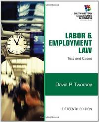 Labor And Employment Law: Text and Cases  (15th Hardcover Edition)