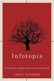 Infotopia; How Many Minds Produce Knowledge