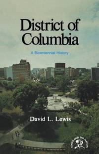 image of District of Columbia: A Bicentennial History