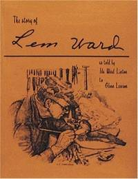 The Story of Lem Ward; as told by Ida Ward Linton