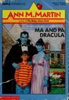 image of Ma and Pa Dracula (Apple Paperbacks)