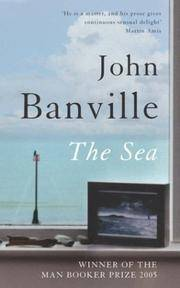 The Sea by John Banville - Hardcover - 2005-05-09 - from Books Express and Biblio.com
