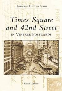 Times Square and 42nd Street in Vintage Postcards