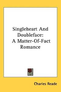 Singleheart and Doubleface