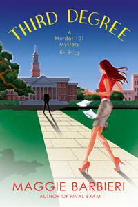 Third Degree (Murder 101 Mysteries, No. 5)
