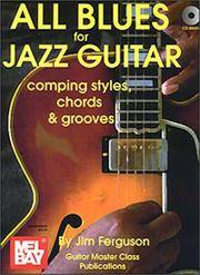 Mel Bay All Blues for Jazz Guitar - Comping Styles, Chords & Grooves