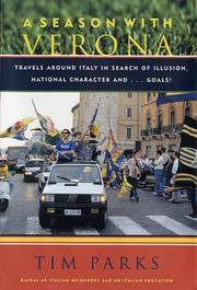 A Season With Verona: Travels Around Italy in Search of Illusion, National Character, and Goals