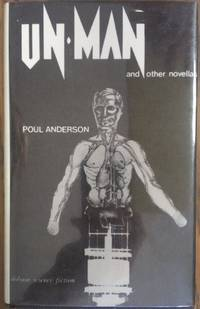 Un-Man and Other Novellas Anderson, Poul