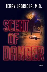 Scent of Danger -- Advance Reader Copy