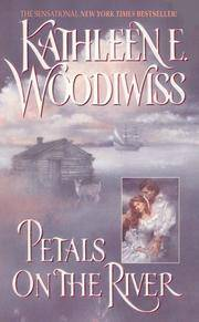 Petals on the River (Avon Historical Romance) by Kathleen E. Woodiwiss - Paperback - 1998-09-01 2006-06-15 - from Chili Fiesta Books (SKU: 060615028)