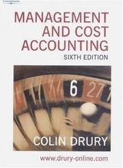 Management and Cost Accounting (Management & Cost Accounting) by Colin Drury - Paperback - 2004-05-13 - from Books Express and Biblio.com