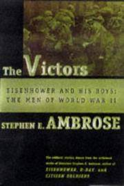 Victors : Eisenhower and His Boys: The Men of World War II by  Stephen E Ambrose - Hardcover - from Better World Books  (SKU: 739739-75)