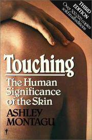 image of Touching: The Human Significance of the Skin