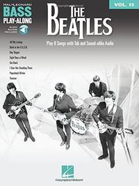 image of The Beatles: Bass Play-Along, Includes Downloadable Audio: Vol 13