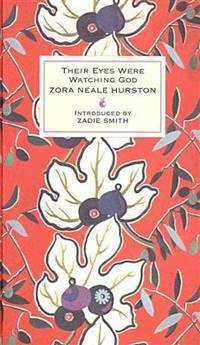 Their Eyes Were Watching God by  Zora Neale Hurston - Hardcover - 2008 - from Revaluation Books (SKU: __1844085287)