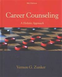 Career Counseling: A Holistic Approach (9th Edition)
