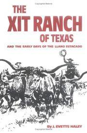 image of Xit Ranch of Texas and the Early Days of the Llano Estacado (Western Frontier Library (Paperback))