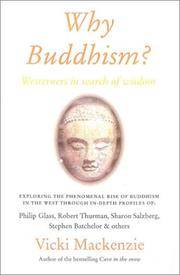 Why Buddhism?: Westerners in Search of Wisdom