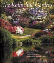 The Rothschild Gardens: A Family's Trbute to Nature