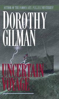 Uncertain Voyage: A Novel
