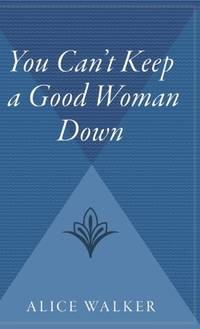 image of You Can't Keep a Good Woman Down