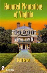 Haunted Plantations of Virginia