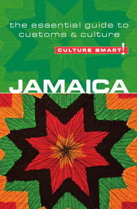 Jamaica - Culture Smart!: The Essential Guide to Customs & Culture [Paperback] Davis, Nick...