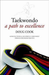 Taekwondo: A Path to Excellence