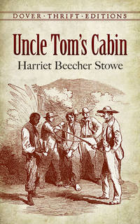 Uncle Tom's Cabin (Dover Thrift Editions) [Paperback] Harriet Beecher Stowe