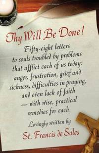 THY WILL BE DONE Letters to Persons in the World