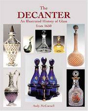 The Decanter: An Illustrated History of Glass from 1650