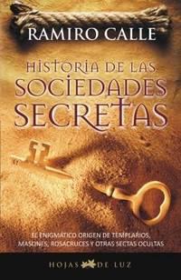 HISTORIA DE LAS SOCIEDADES SECRETAS (Spanish Edition)