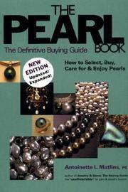 The Pearl Book: The Definitive Buying Guide How to Select, Buy, Care for & Enjoy Pearls