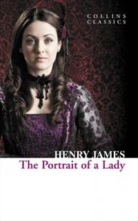 image of The Portrait of a Lady (Collins Classics)