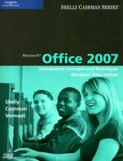 image of Microsoft Office 2007: Introductory Concepts and Techniques, Windows Vista Edition (Available Titles Skills Assessment Manager (SAM) - Office 2007)
