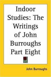 image of Indoor Studies: The Writings Of John Burroughs