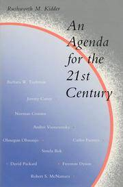 AN AGENDA FOR THE 21ST CENTURY: INTERVIEWS FROM THE CHRISTIAN SCIENCE MONITOR