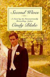 Second Wives by  Cindy Blake - Hardcover - 1998-09-01 - from Kayleighbug Books and Biblio.com