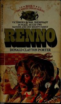RENNO-Book V-The White Indian Series