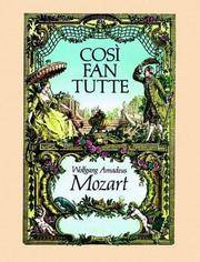W.A. Mozart: Cosi Fan Tutte (Dover Vocal Scores) by  Wolfgang Amadeus Mozart - Paperback - 1983-11-01 - from S N Books Ltd (SKU: mon0000164669)
