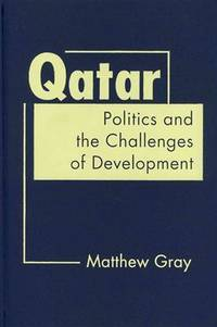 Qatar: Politics and the Challenges of Development