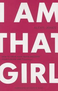 I Am That Girl: How to Speak Your Truth,