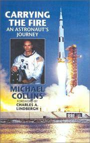 image of Carrying the Fire: An Astronaut's Journeys
